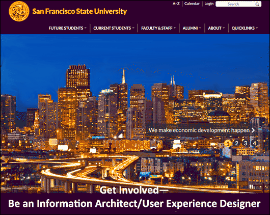 After CCSF, I went to SFSU for my major in informaiton architecture and design.